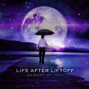 Life After Liftoff: Memory of You