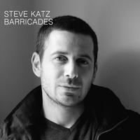 Steve Katz, Barricades