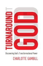 turnaround-god-discovering-gods-transformational-power